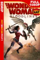 Mujer Maravilla: Linaje (2019) Latino HD BDRip FULL 1080P - 2019