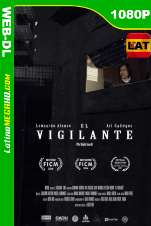 El Vigilante (2016) Latino HD WEB-DL 1080P ()