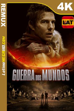 Guerra de los mundos (2005) Latino UltraHD HDR BDREMUX 2160P ()