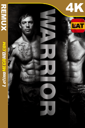 Warrior (2011) Latino UltraHD BDREMUX 2160p ()