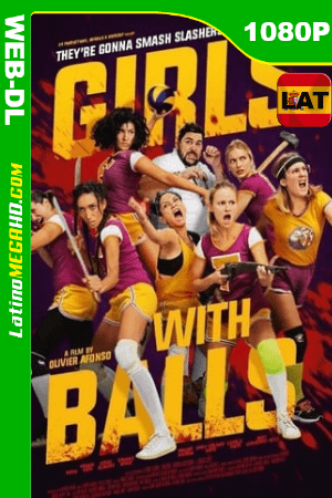 Girls With Balls (2019) Latino HD WEB-DL 1080P ()