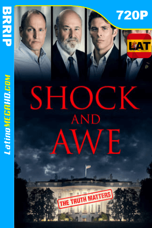 Shock and Awe (2017) Latino HD 720P ()