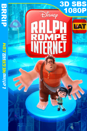 Wifi Ralph (2018) Latino Full 3D SBS 1080P ()