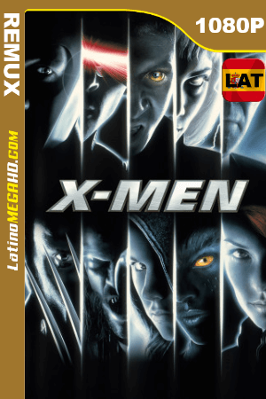 X-Men (2000) Latino HD BDREMUX 1080P ()