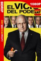 El vicepresidente: Más allá del poder (2018) Latino HD BDRIP 1080p - 2018