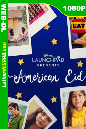 Eid estadounidense (2021) Latino HD WEB-DL 1080P ()