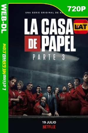 La casa de papel (2019) Temporada 3 Castellano HD WEB-DL 720p ()
