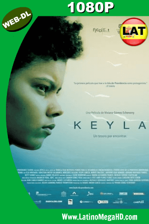 Keyla (2017) Latino HD WEB-DL 1080P ()