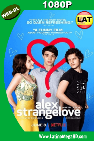 Alex Strangelove (2018) WEB-DL 1080p Dual Latino-Ingles HD