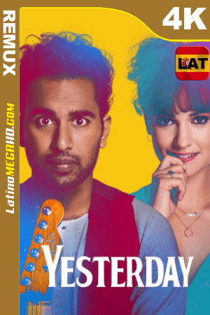 Yesterday (2019) Latino HDR Ultra HD BDRemux 2160P ()