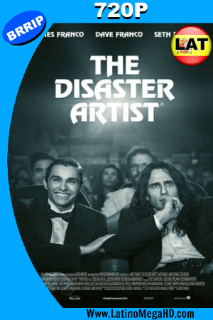 The Disaster Artist Obra Maestra (2017) Latino HD 720P ()