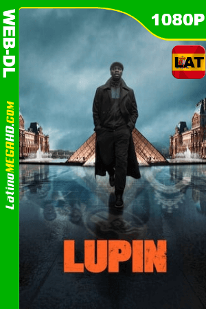 Lupin (Serie de TV) Temporada 1 (2021) Latino HD WEB-DL 1080P ()