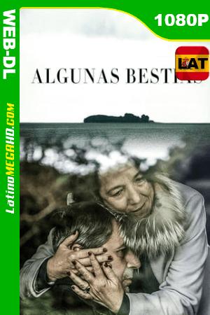 Algunas Bestias (2019) Latino HD WEB-DL 1080P ()