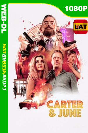 Carter y June (2017) Latino HD WEB-DL 1080P ()